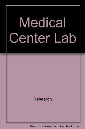 Medical center lab (Scientists at work series) (0381996026) by Melvin Berger