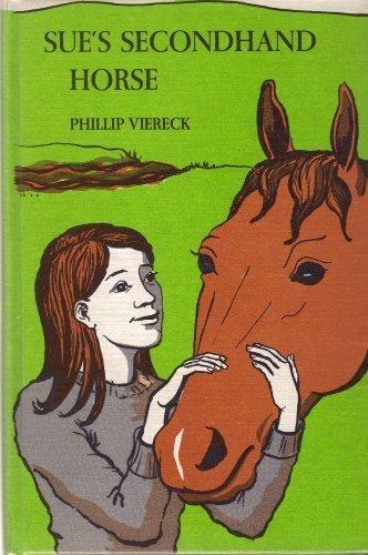 9780381996390: Sue's Secondhand Horse