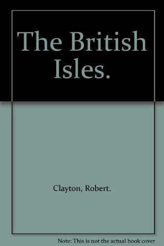 9780381998523: The British Isles.