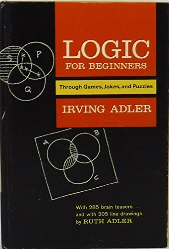 9780381999872: Logic for beginners through games, jokes, and puzzles