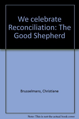 9780382000225: We celebrate Reconciliation: The Good Shepherd