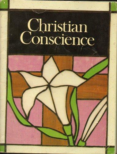 9780382002472: Christian Conscience - Growing in Faith
