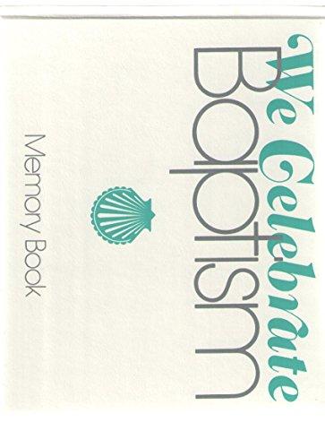 9780382003004: We celebrate baptism: Memory book