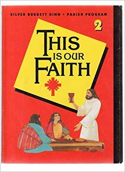9780382004032: This Is Our Faith (Silver Burdett Religion Program, 2)