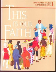 9780382007262: This Is Our Faith (Heritage Program, Book 1)