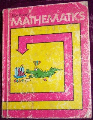 9780382012747: Silver Burdett Mathematics, Student edition (Silver Burdett Mathematics System, A Complete Elementary and Junior High School Program)