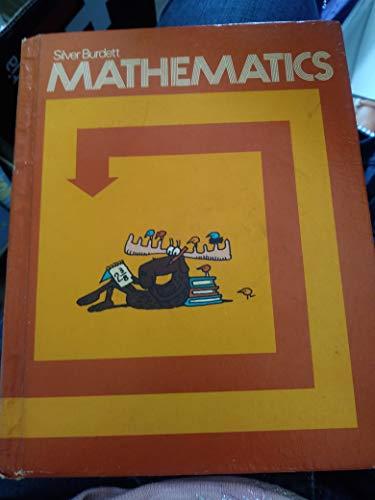 9780382012853: Silver Burdett mathematics (A complete Elementary and Junior High School Program)