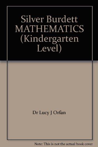 9780382017162: Silver Burdett MATHEMATICS (Kindergarten Level)