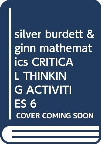silver burdett & ginn mathematics CRITICAL THINKING: silver burdett &