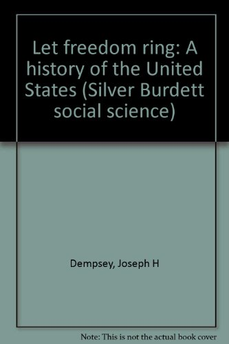 9780382024306: Let freedom ring: A history of the United States (Silver Burdett social science)