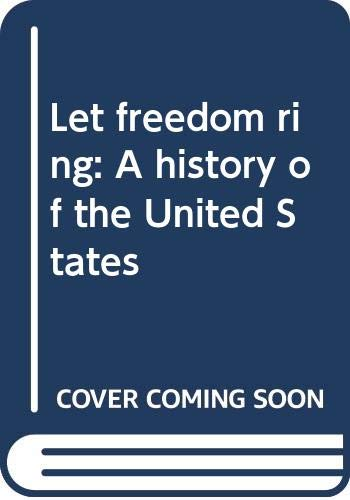 9780382027017: Let freedom ring: A history of the United States