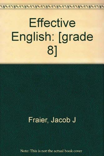 9780382033285: Effective English: [grade 8]