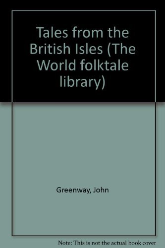 Tales from the British Isles (The World: John Greenway