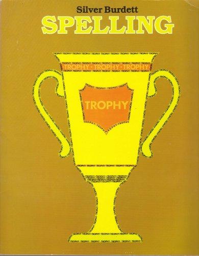 Silver Burdett Spelling Workbook, Trophy Edition: Silver Burdett