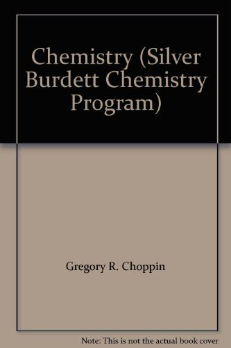 9780382044281: Chemistry (Silver Burdett Chemistry Program)