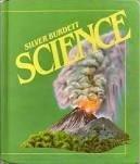 9780382049798: Silver Burdett Science