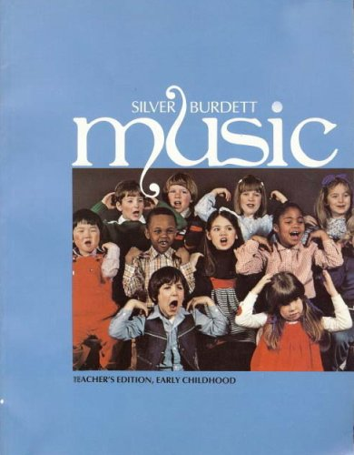 9780382057656: Silver Burdett Music: Teacher's Edition, Early Childhood