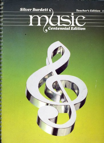 9780382059339: Music (Centennial Edition) (Silver Burdett Teacher's Edition 1)