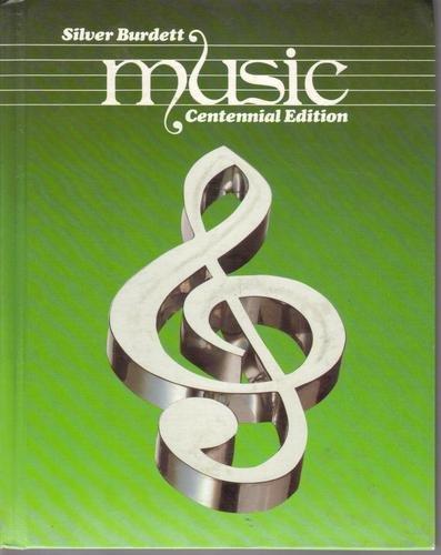 9780382059742: Silver Burdett Music, Centennial Edition