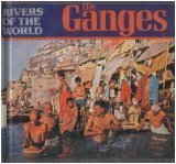 The Ganges (Rivers of the World): Gina Douglas