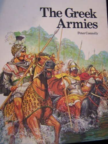 The Greek Armies: Peter Connolly