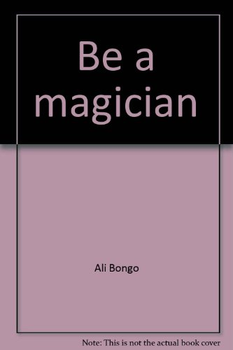 9780382064395: Be a magician (Whizz kids)