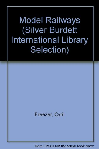 9780382064630: Model Railways (Silver Burdett International Library Selection)