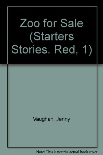 Zoo for Sale (Starters Stories. Red, 1) (0382064941) by Jenny Vaughan; Time-Life Books
