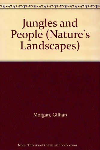 9780382066757: Jungles and People (Nature's Landscapes)