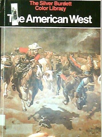 9780382067235: The American West (The Silver Burdett Color Library)