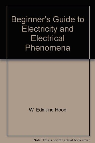 9780382067594: Beginner's Guide to Electricity and Electrical Phenomena