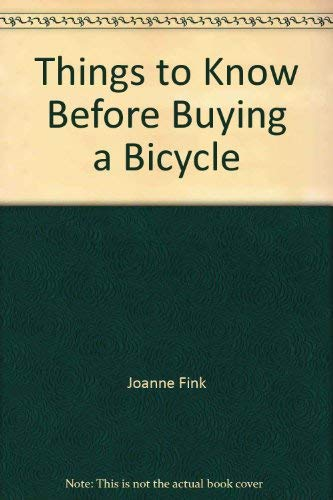 9780382067853: Things to know before buying a bicycle (Look before you leap)