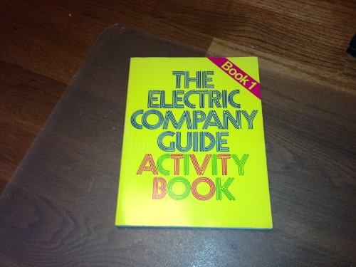 Electric Company Activity Book: Teacher's Guide (Children's TV Workshop/Silver Burdett Activity Books) (0382068017) by [???]