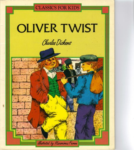 Oliver Twist (Classics for Kids): Buranelli, Vincent, Dickens,