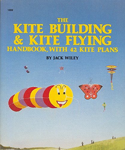9780382068386: The Kite Building and Kite Flying Handbook, With 42 Kite Plans