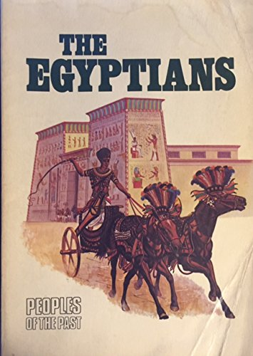 9780382069154: The Egyptians (Peoples of the Past)