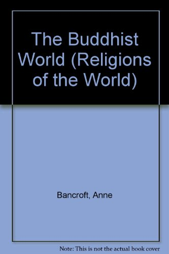 9780382069284: The Buddhist World (Religions of the World)