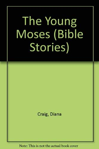 9780382069468: The Young Moses (Bible Stories)