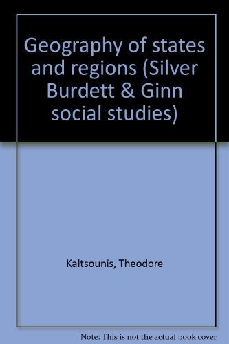 Geography of states and regions (Silver Burdett: Kaltsounis, Theodore