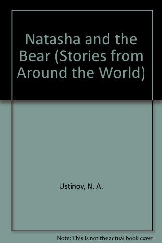 9780382090455: Natasha and the Bear (Stories from Around the World)