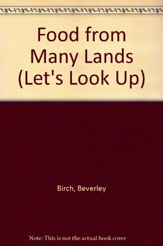 9780382090783: Food from Many Lands (Let's Look Up)