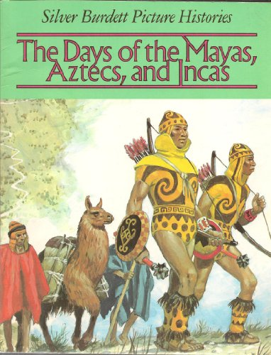 The Days of the Mayas, Aztecs, and Incas (Picture Histories): Nougier, Louis-Rene