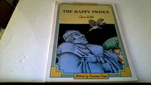 9780382090998: The Happy Prince (Classics for Kids)