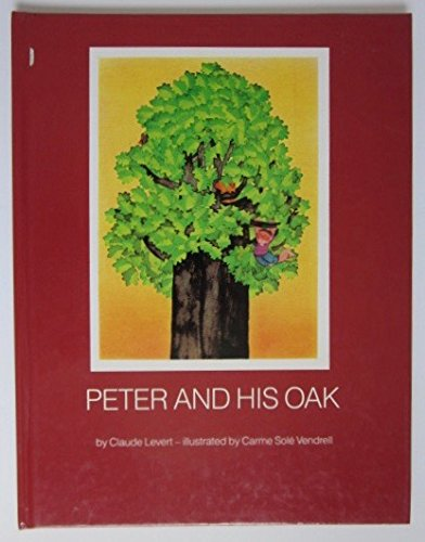 9780382091414: Peter and His Oak