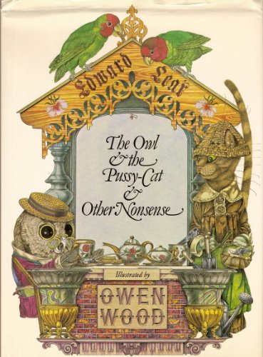 The Owl and the Pussy-Cat and Other: Lear, Edward, Wood,