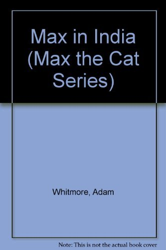 9780382092459: Max in India (Max the Cat Series)