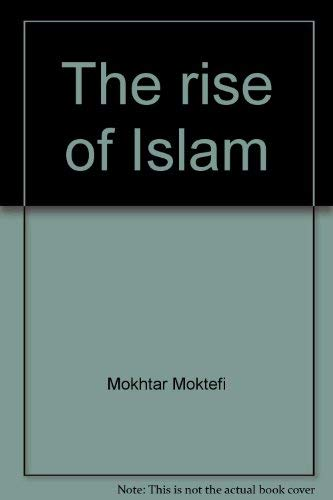 9780382092763: The rise of Islam (Silver Burdett picture histories)