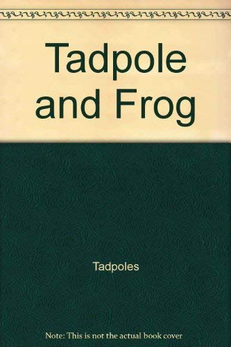 9780382092930: Tadpole and frog (Stopwatch books)