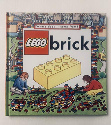 9780382093623: Lego Brick (Where Does It Come From?)