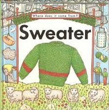 9780382093630: Sweater (Where Does It Come from Series)